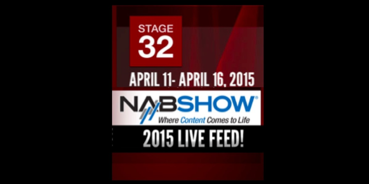 Filmmakers - See Breaking News From NAB LIVE on Stage 32!