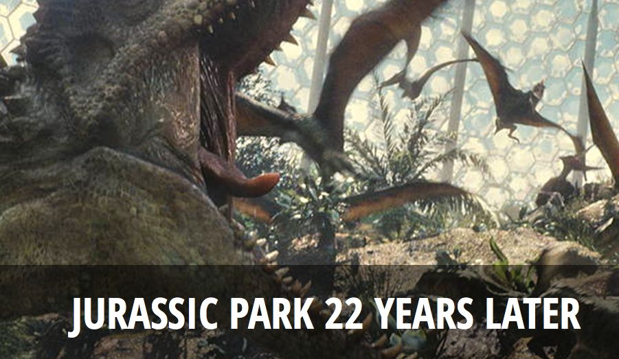 Jurassic Park - 22 Years Later