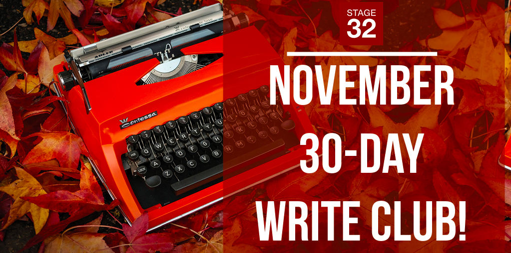 Stage 32 November 30-Day Write Club: It's on!