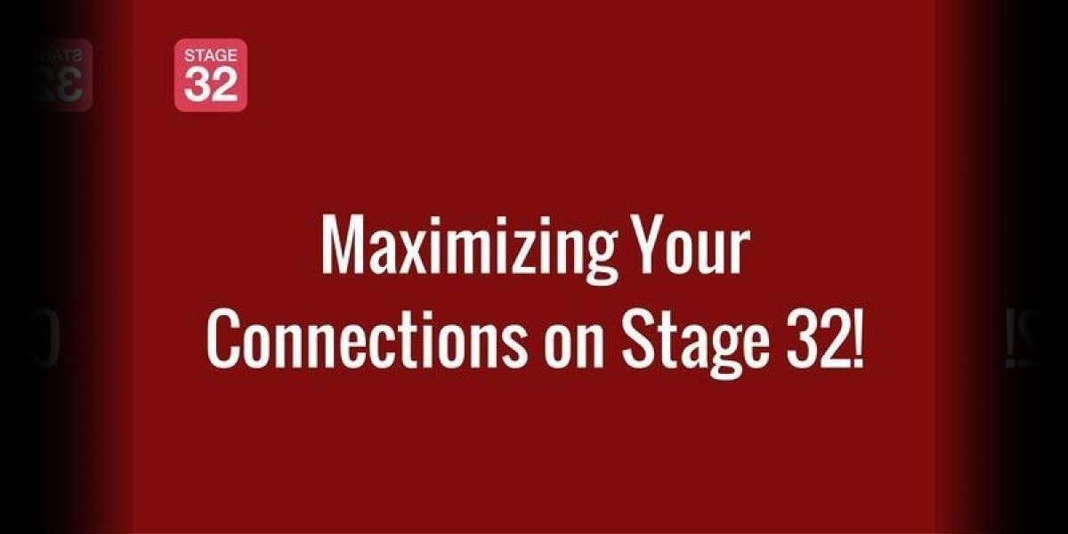 Maximizing Your Connections on Stage 32!