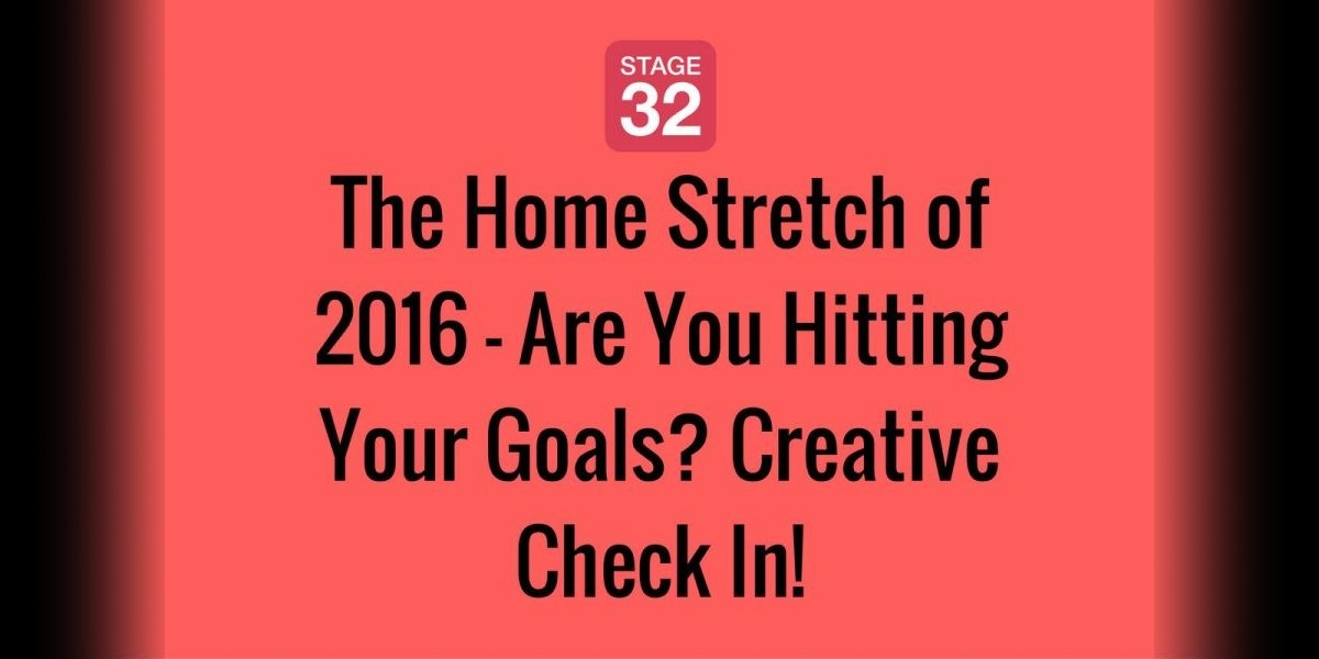 The Home Stretch of 2016 - Are You Hitting Your Goals? Creative Check In!