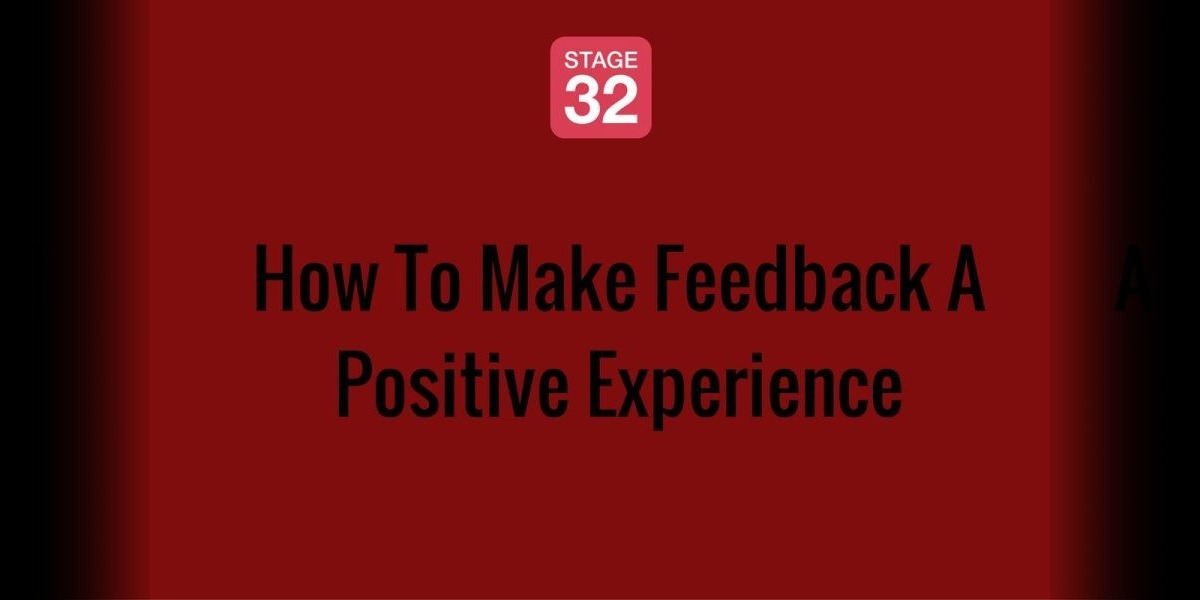 How To Make Feedback A Positive Experience