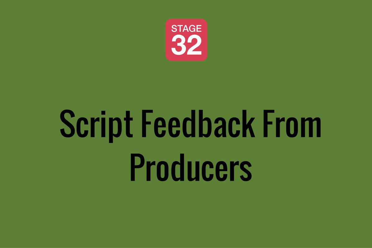 Script Feedback From Producers