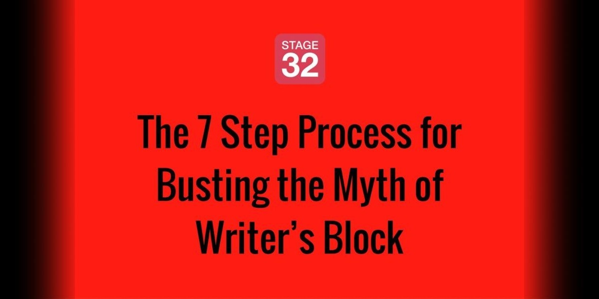 The 7 Step Process for Busting the Myth of Writer's Block