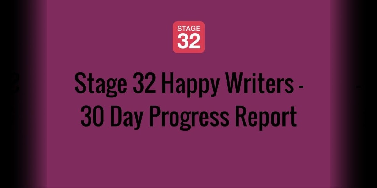 Stage 32 Happy Writers - 30 Day Progress Report