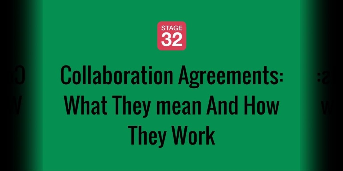 Collaboration Agreements: What They mean And How They Work