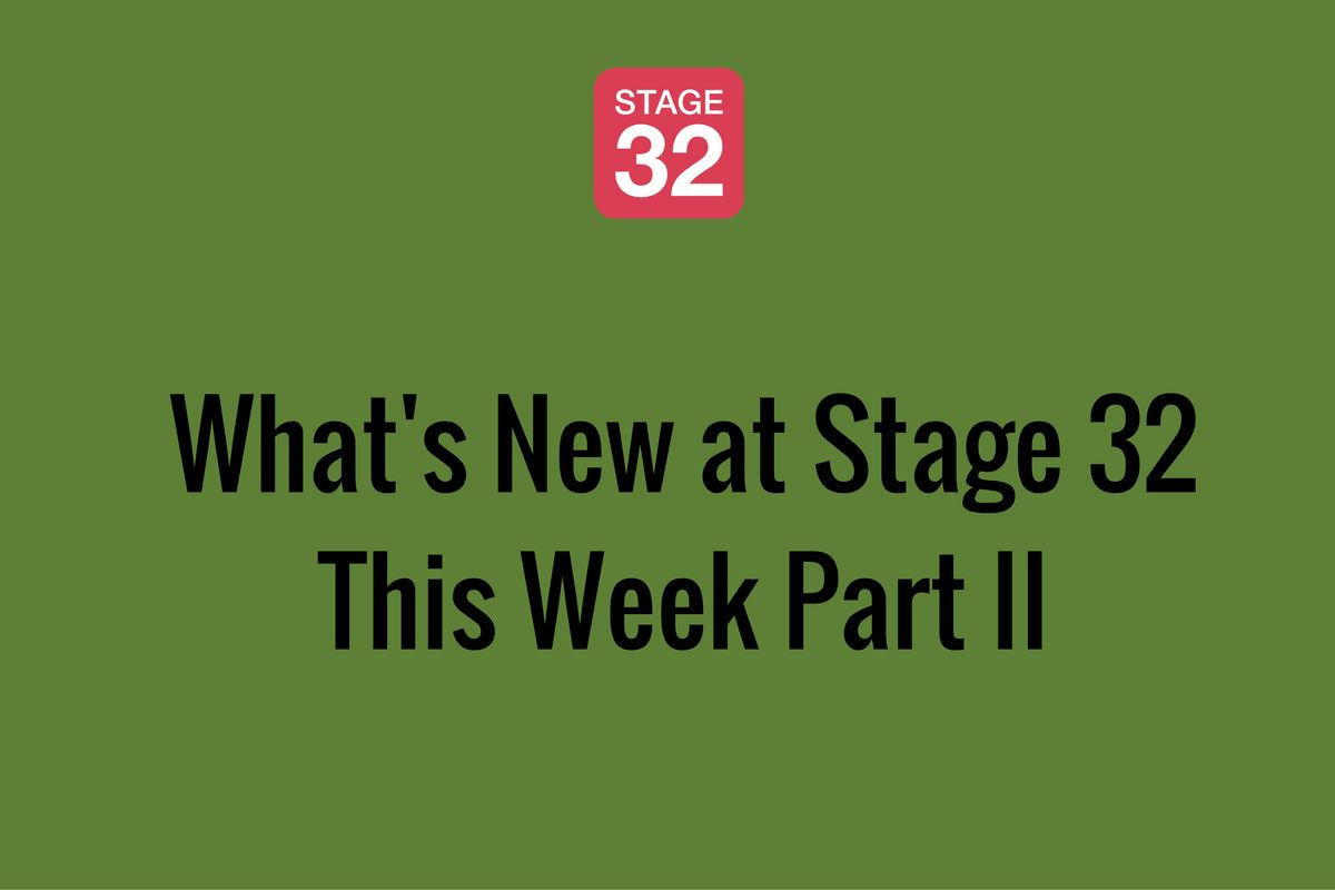 What's New at Stage 32 This Week Part II