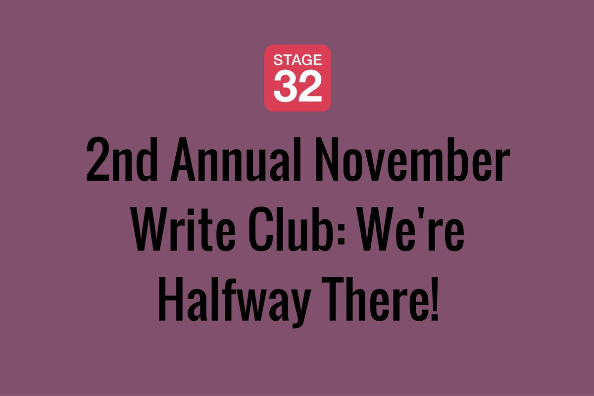 2nd Annual November Write Club: We're Halfway There!