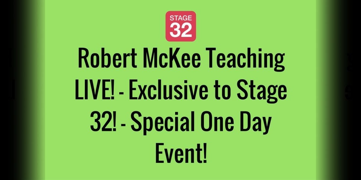 Robert McKee Teaching LIVE! - Exclusive to Stage 32! - Special One Day Event!