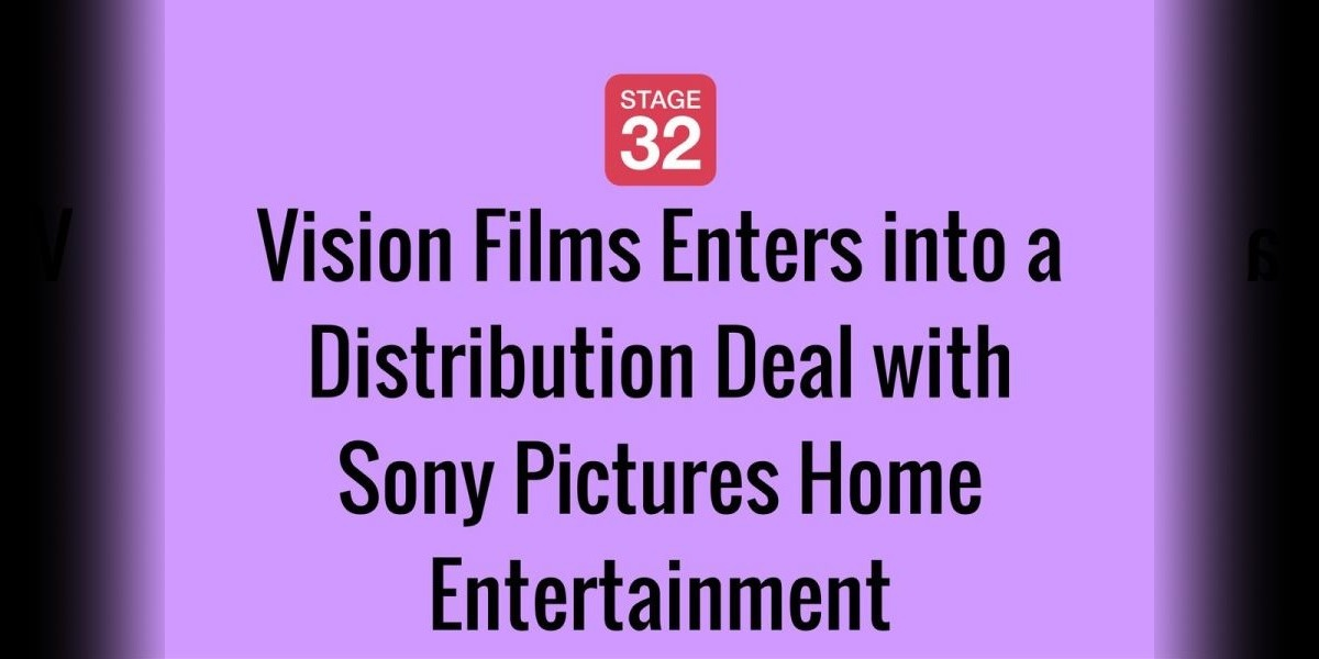 Vision Films Enters into a Distribution Deal with Sony Pictures Home Entertainment