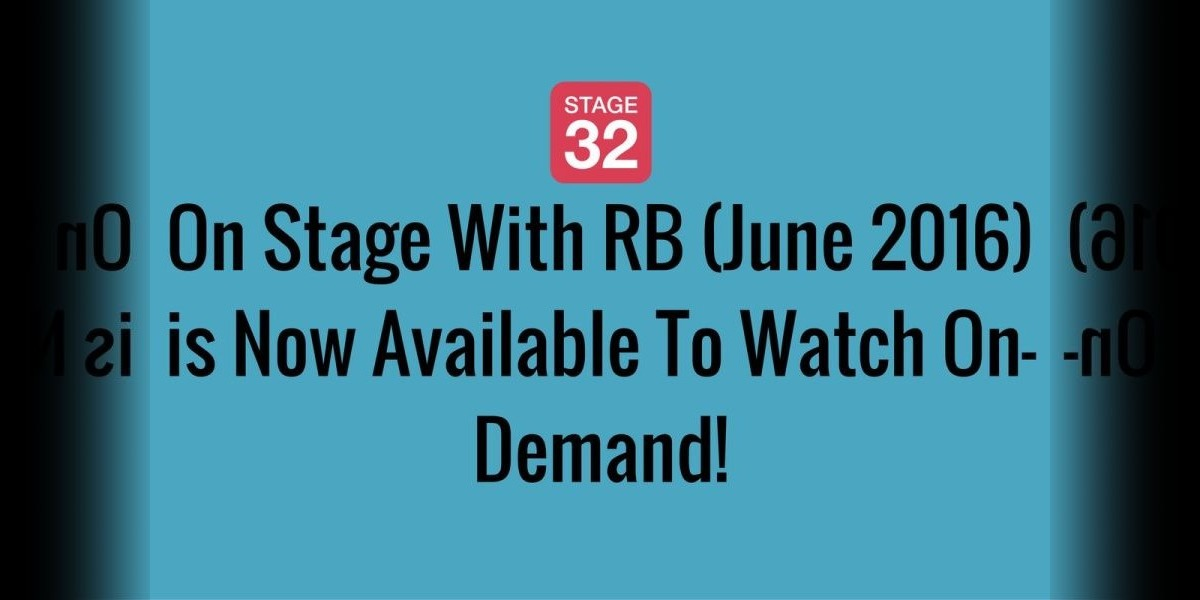 On Stage With RB (June 2016) is Now Available To Watch On-Demand!