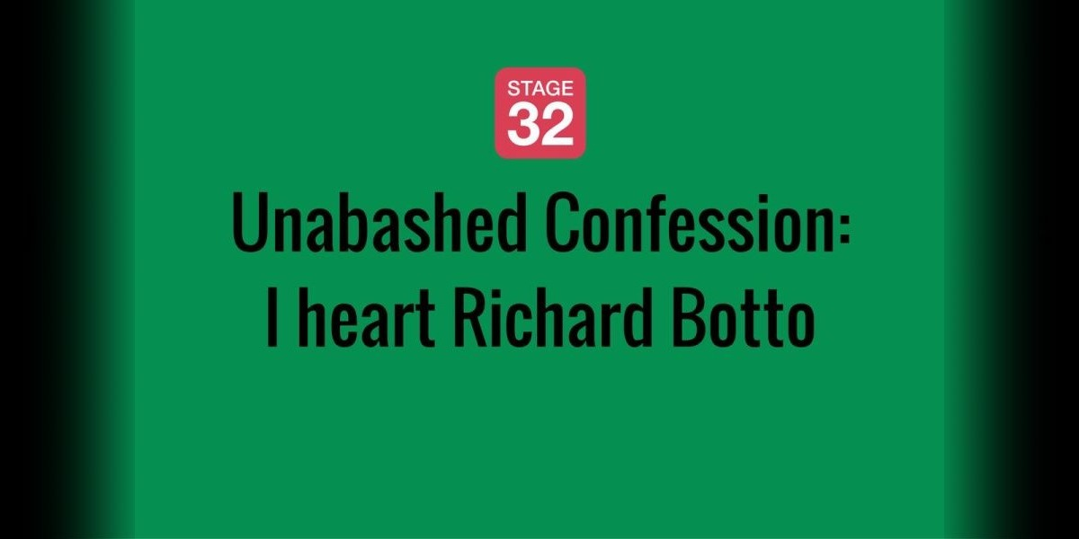 Unabashed Confession: I heart Richard Botto