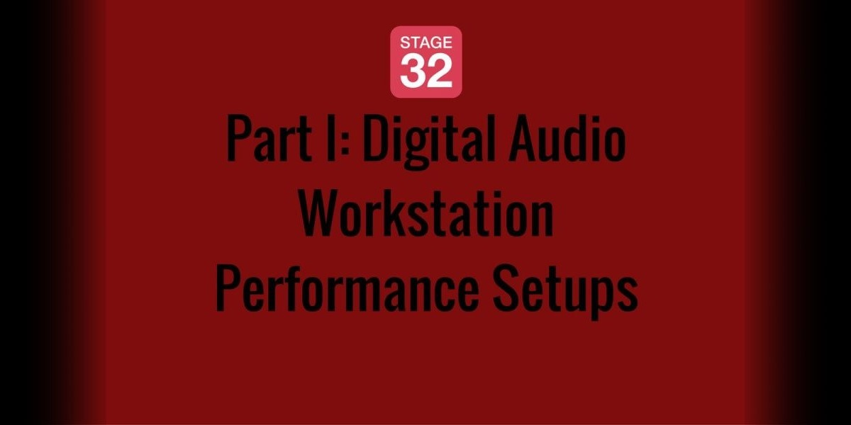 Part I: Digital Audio Workstation Performance Setups
