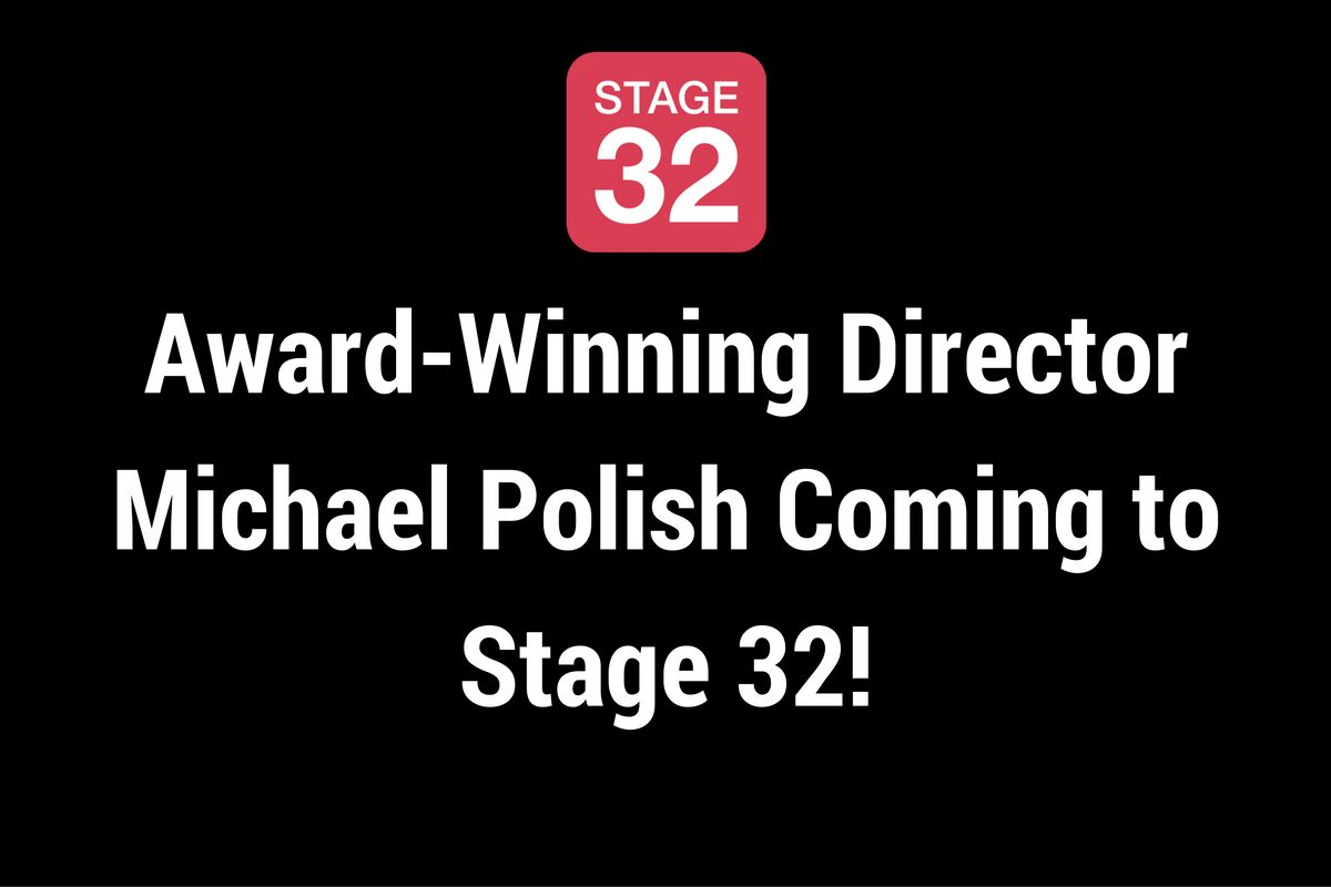 Award-Winning Director Michael Polish Coming to Stage 32!