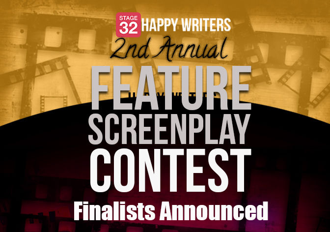 Stage 32 Happy Writers 2nd Annual Feature Screenplay Contest Finalists Announced