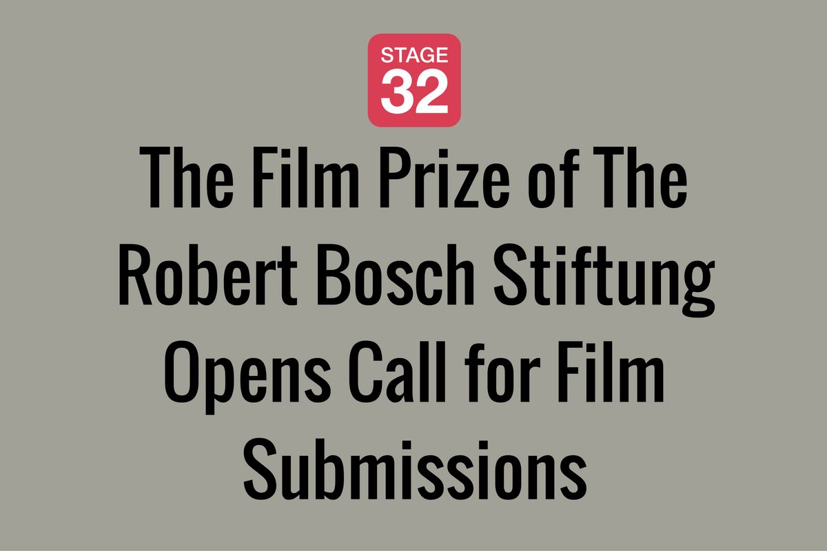 The Film Prize of The Robert Bosch Stiftung Opens Call for Film Submissions