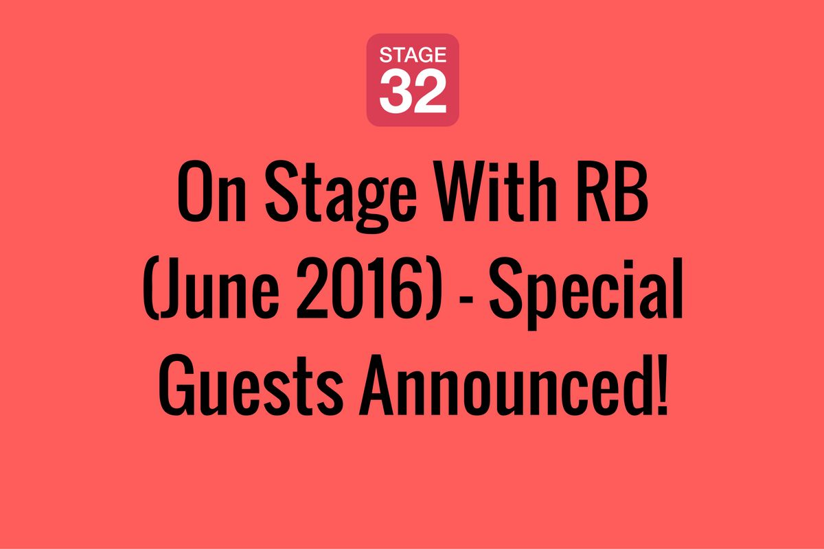 On Stage With RB (June 2016) - Special Guests Announced!