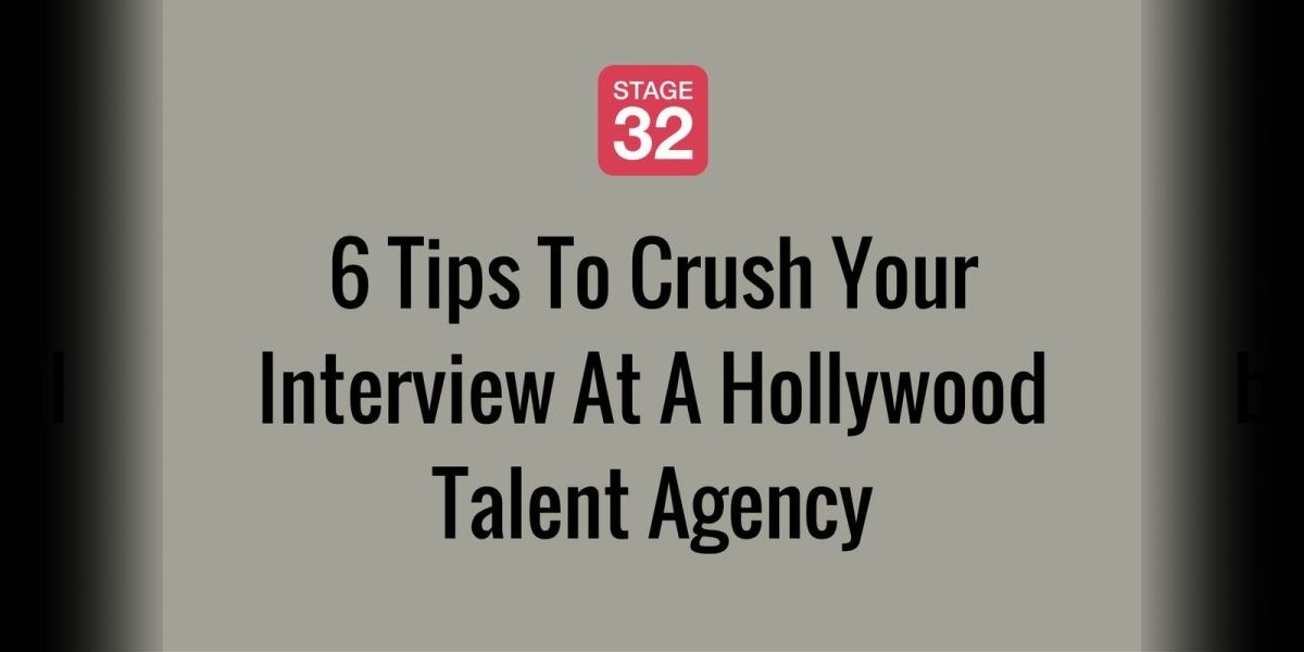 6 Tips To Crush Your Interview At A Hollywood Talent Agency