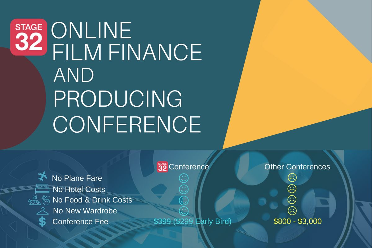 Stage 32's 1st Annual Online Film Finance & Producing Conference