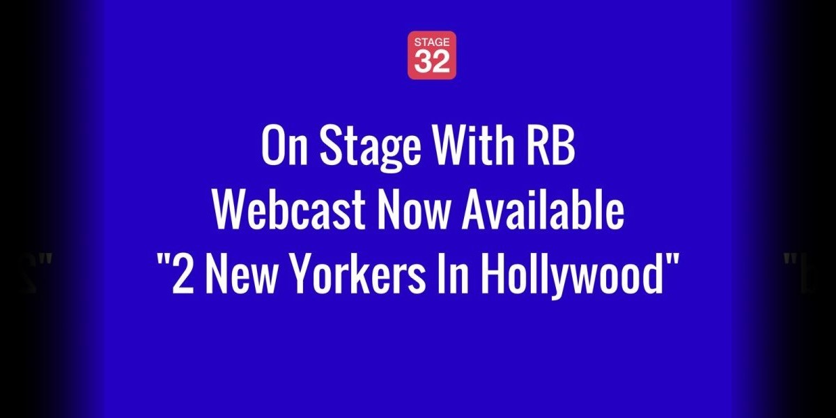 On Stage With RB - 2 New Yorkers In Hollywood Webcast Now Available!