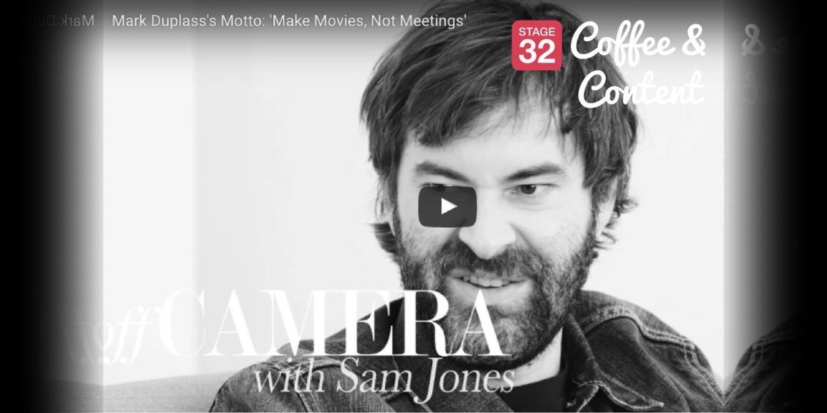 Coffee & Content - Mark Duplass Says Make Movies, Not Meetings!