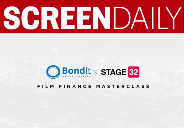 Bondit Media Capital + Stage 32 Launch Film Finance Master Class Series
