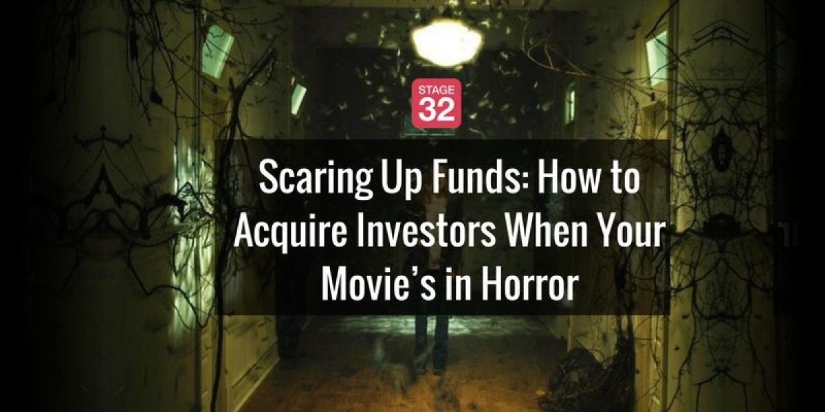 Scaring Up Funds: How to Acquire Investors For Your Horror Film, the Most Profitable Genre of Them All
