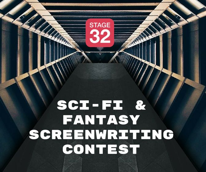 2nd Annual Stage 32 Fantasy & Sci-Fi Screenwriting Contest 2018
