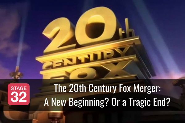 The 20th Century Fox Merger: A New Beginning? Or a Tragic End?