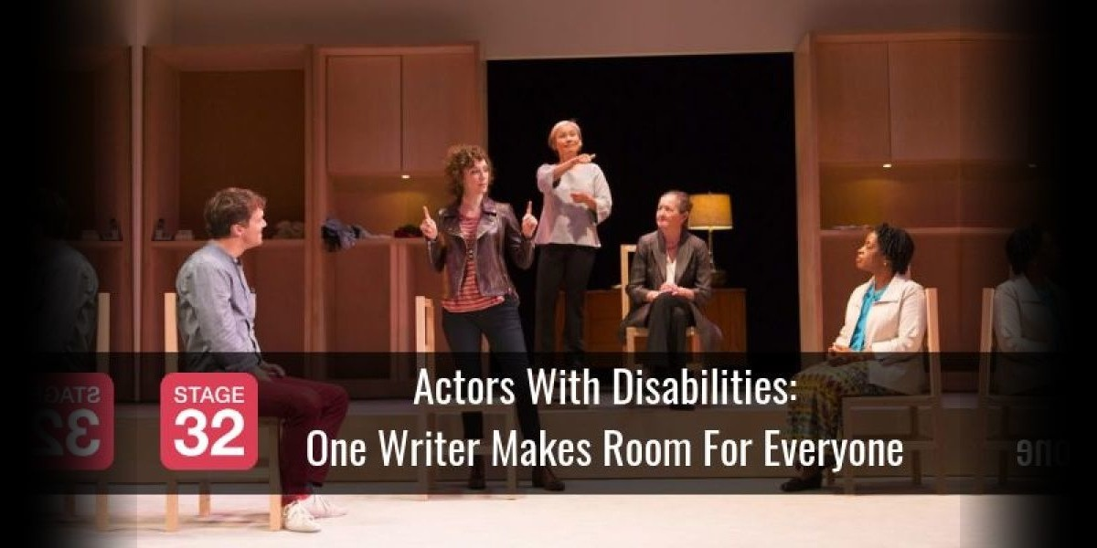 Actors With Disabilities: One Writer Makes Room For Everyone