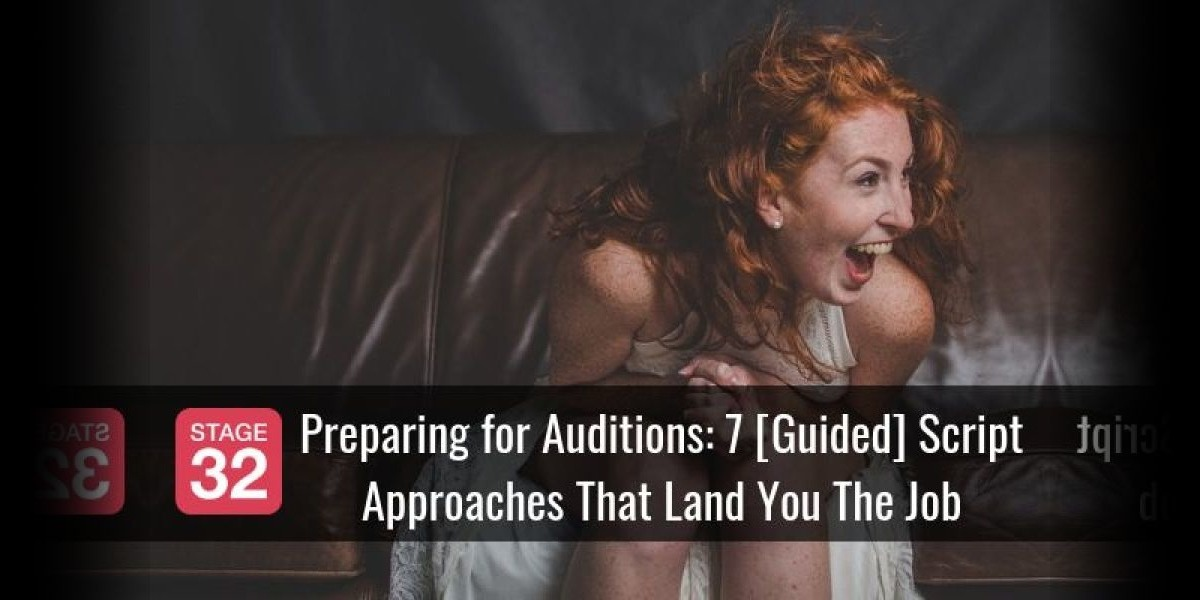 Preparing for Auditions: 7 [Guided] Script Approaches That Land You The Job