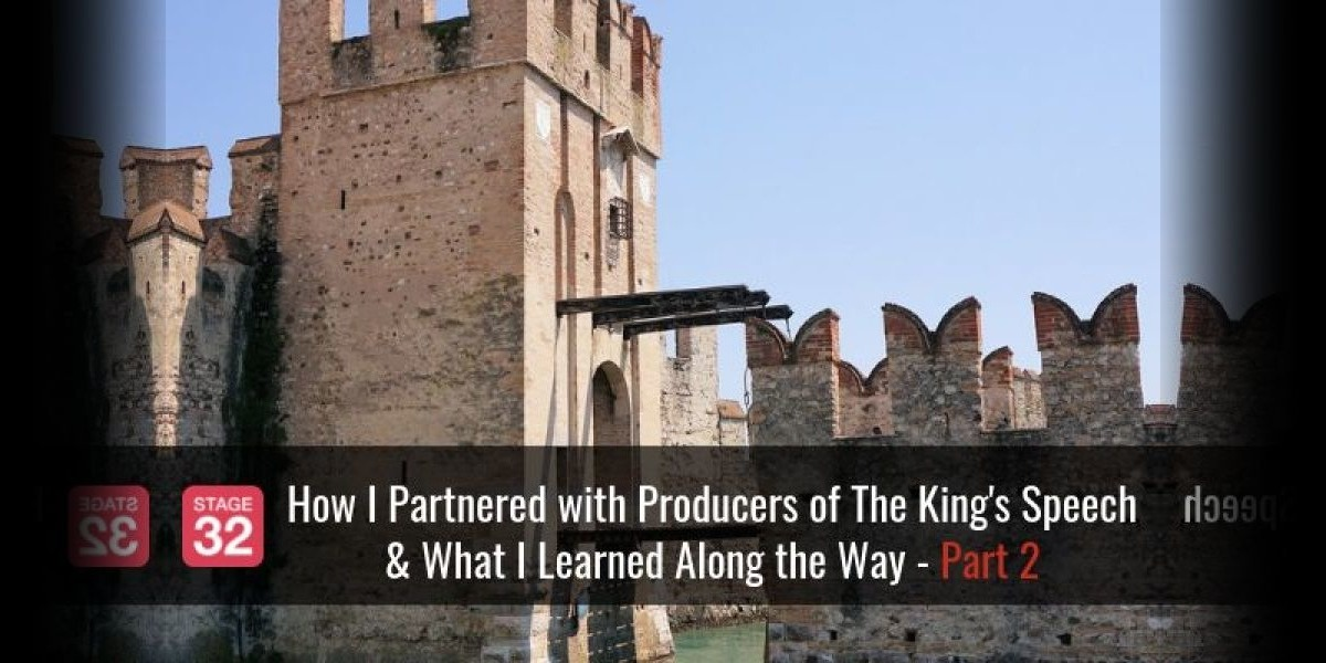 How I Partnered with Producers of The King's Speech & What I Learned Along the Way - Part 2