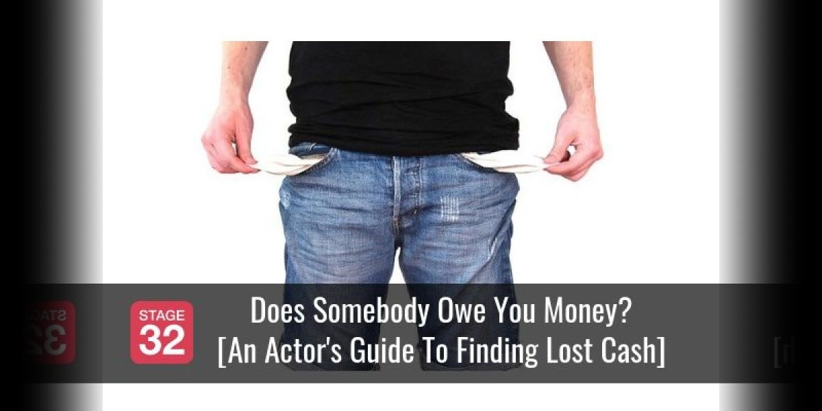 Does Somebody Owe You Money? [An Actor's Guide To Finding Lost Cash]