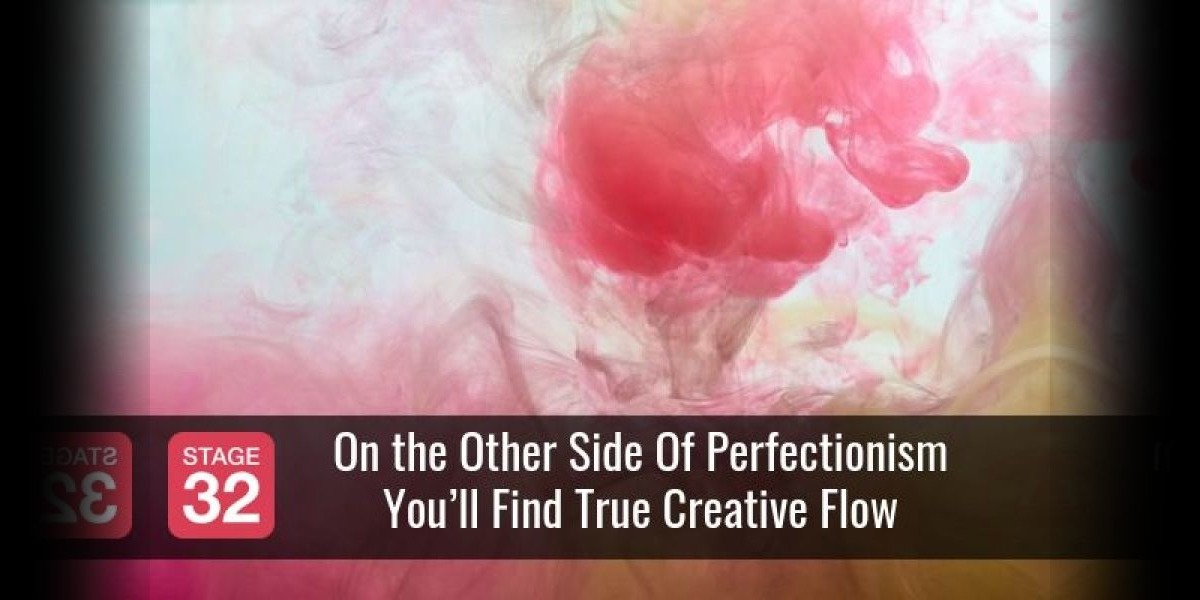 On the Other Side Of Perfectionism You'll Find True Creative Flow