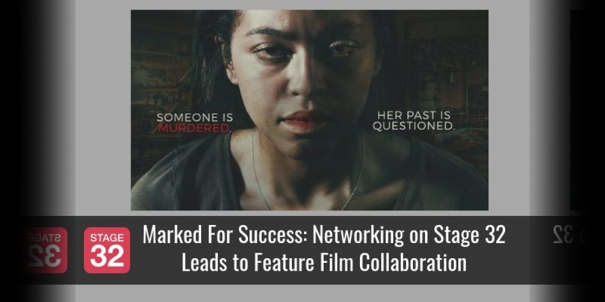 Marked For Success: Networking on Stage 32 Leads to Feature Film Collaboration