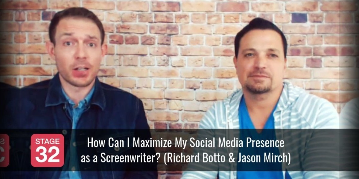 How Can I Maximize My Social Media Presence as a Screenwriter? (by Richard Botto & Jason Mirch)