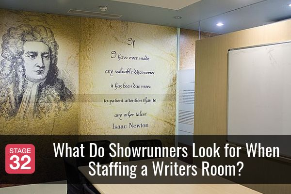 What Do Showrunners Look for When Staffing a Writers Room?
