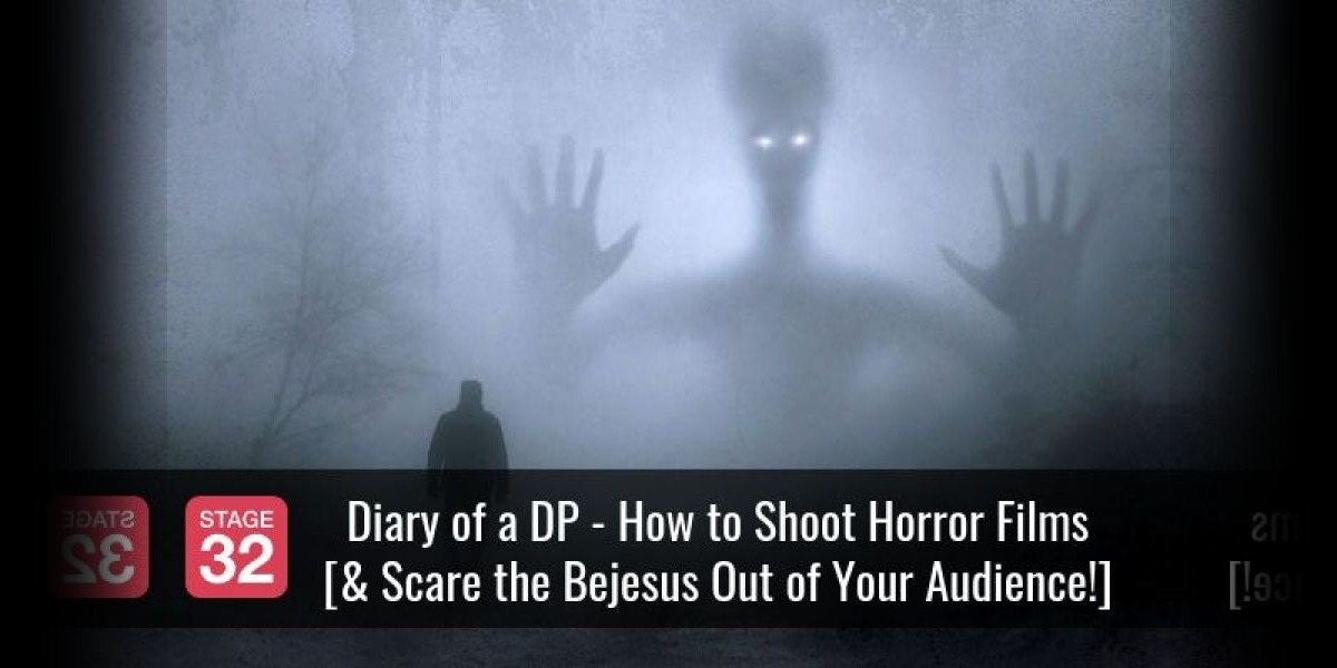 Diary of a DP: How to Shoot Horror Films [& Scare the Bejesus Out of Your Audience!]