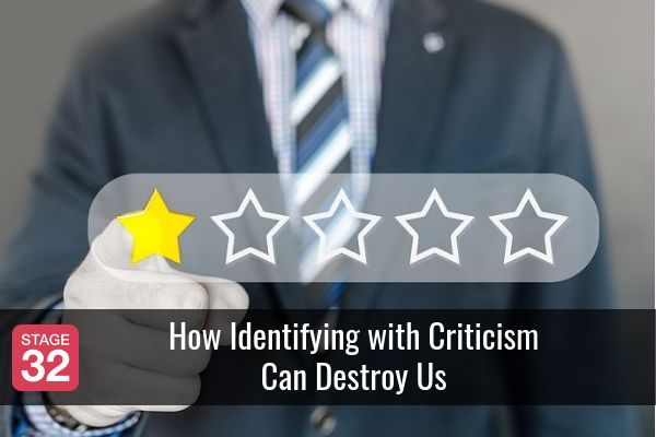 How Identifying with Criticism Can Destroy Us