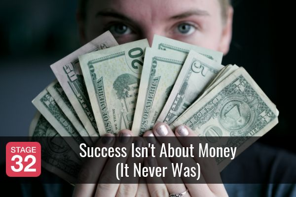 Success Isn't About Money (It Never Was)