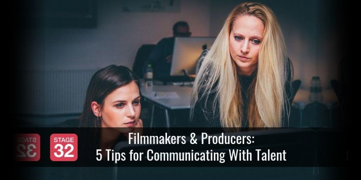 Filmmakers & Producers: 5 Tips for Communicating With Talent