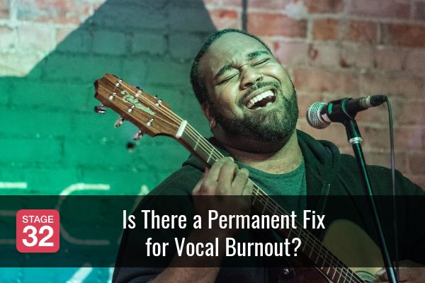 Is There a Permanent Fix for Vocal Burnout?