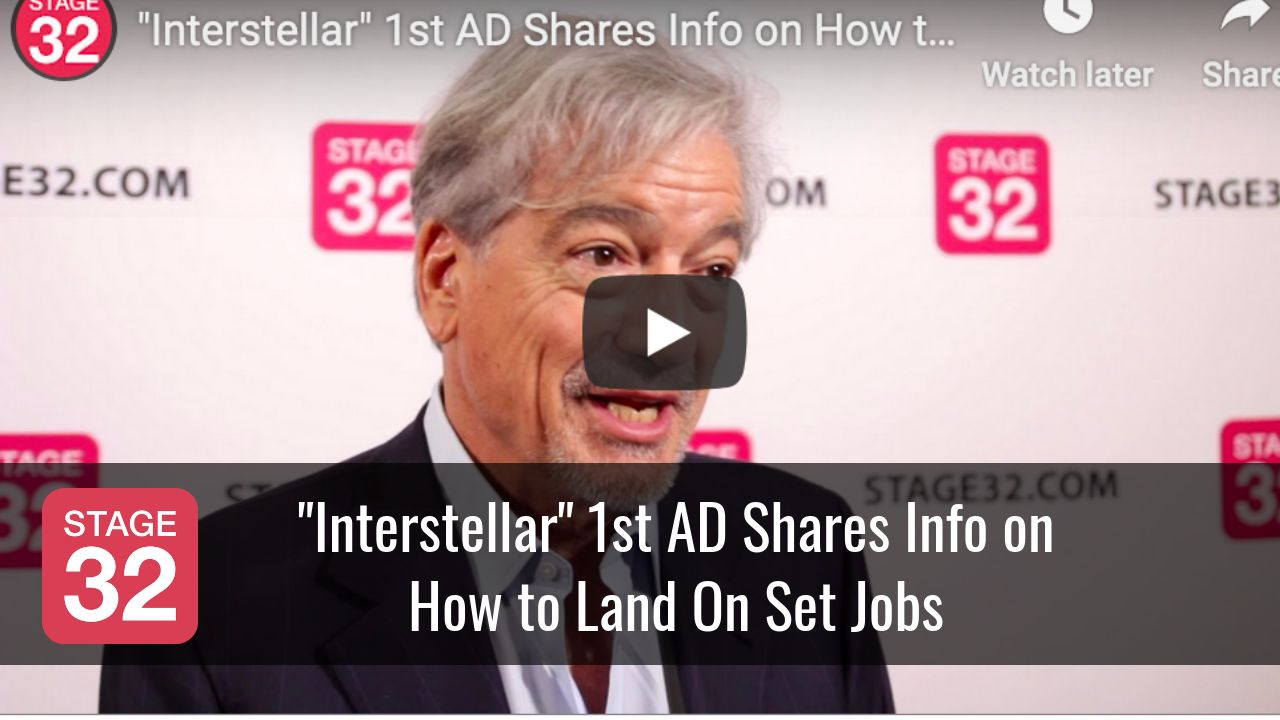 """Interstellar"" 1st AD Shares Info on How to Land On Set Jobs"