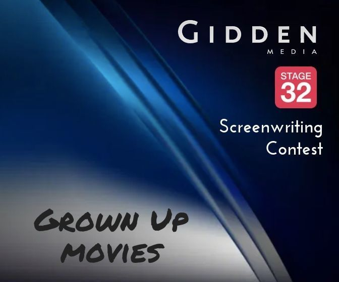 """Grown Up"" Scripts Wanted for Gidden Media + Stage 32 Screenwriting Contest"