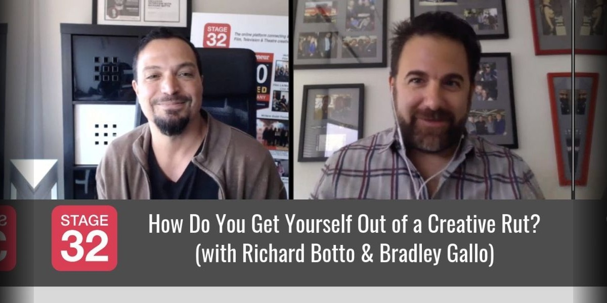 2 New Yorkers in Hollywood: How Do You Get Yourself Out of a Creative Rut? (with Richard Botto & Bradley Gallo)