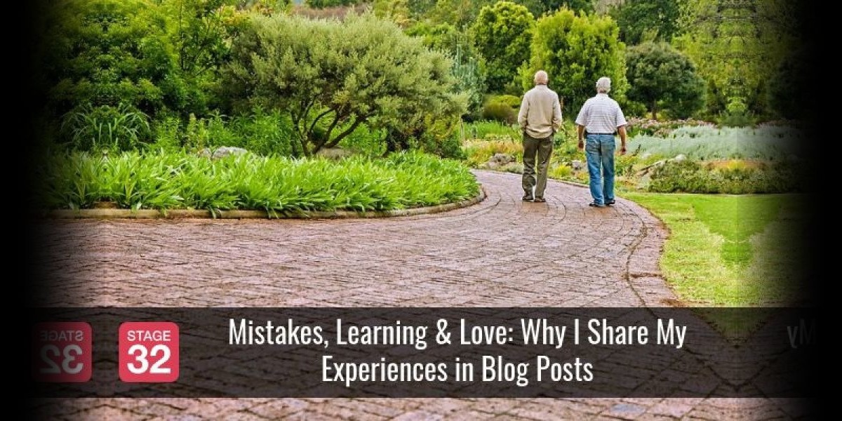 Mistakes, Learning & Love: Why I Share My Experiences in Blog Posts