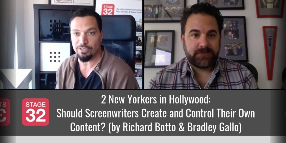 Should Screenwriters Create and Control Their Own Content? (by Richard Botto & Bradley Gallo)