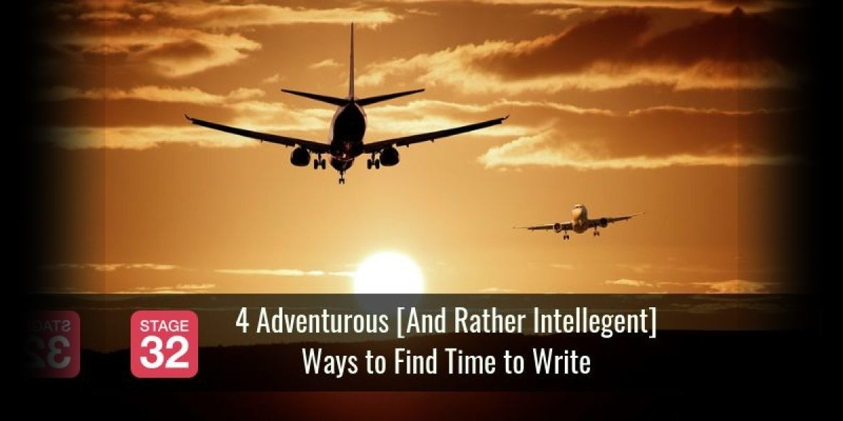 4 Adventurous [And Rather Intelligent] Ways to Find Time to Write
