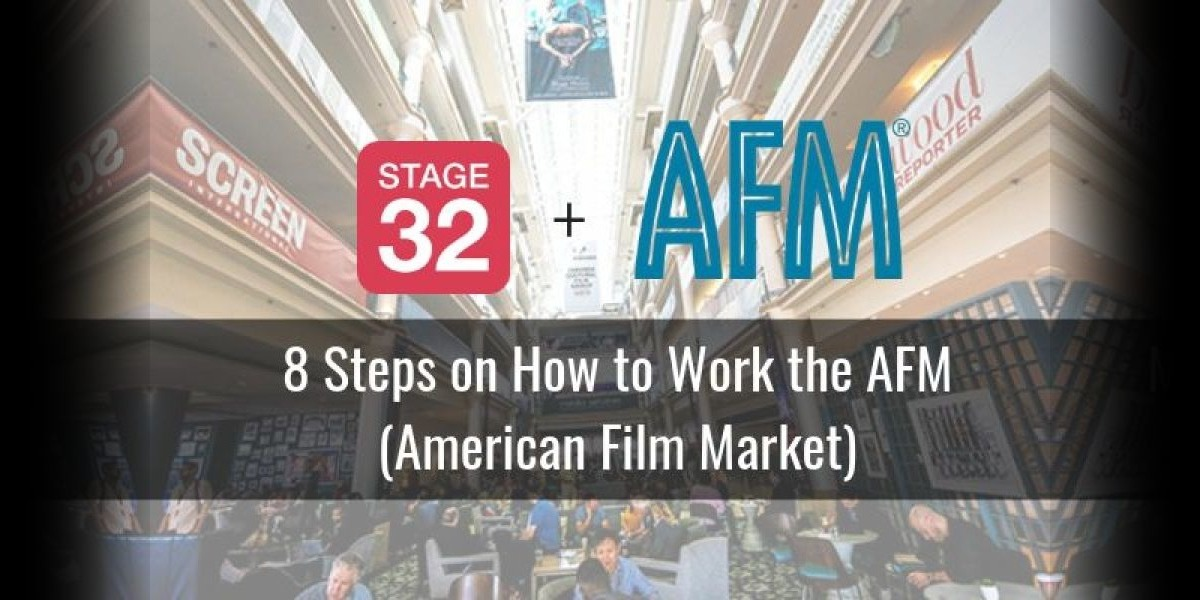 8 Steps on How to Work the AFM (American Film Market)