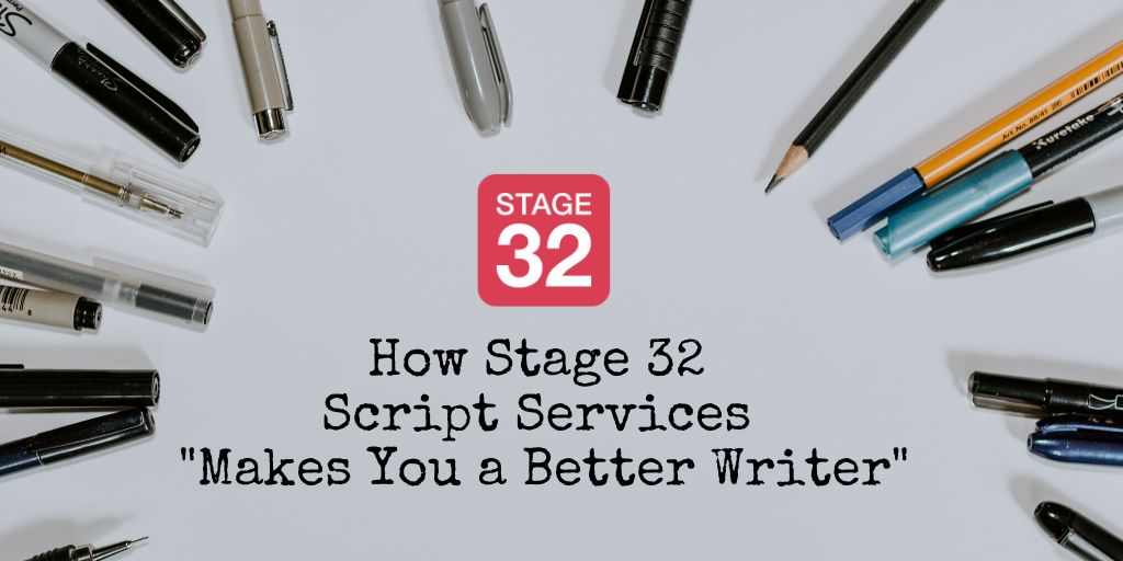 "Screenwriter Review: How Stage 32 Script Services ""Makes You a Better Writer"""